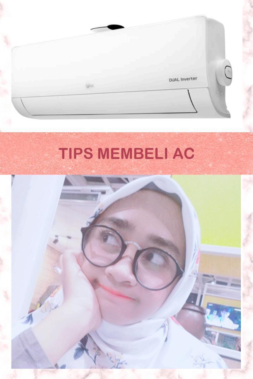 Tips Membeli AC dari Urmilamile