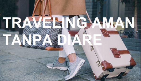Traveling Aman Tanpa Diare