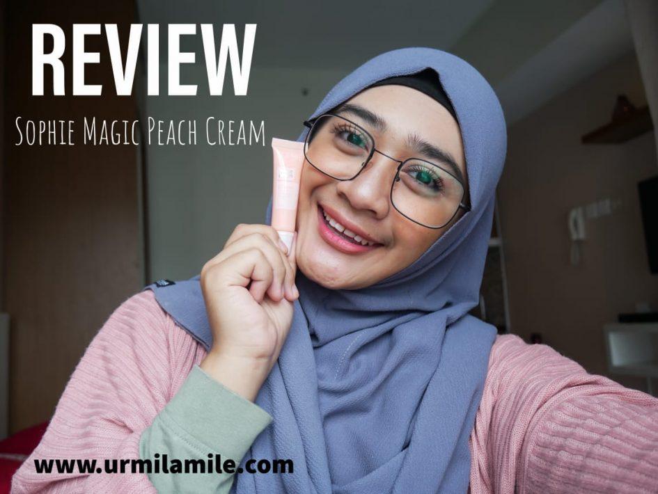 Urmilamile - Review Magic Peach Cream Sophie Paris