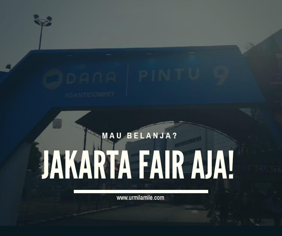 Urmilamile - Mau Belanja Jakarta Fair